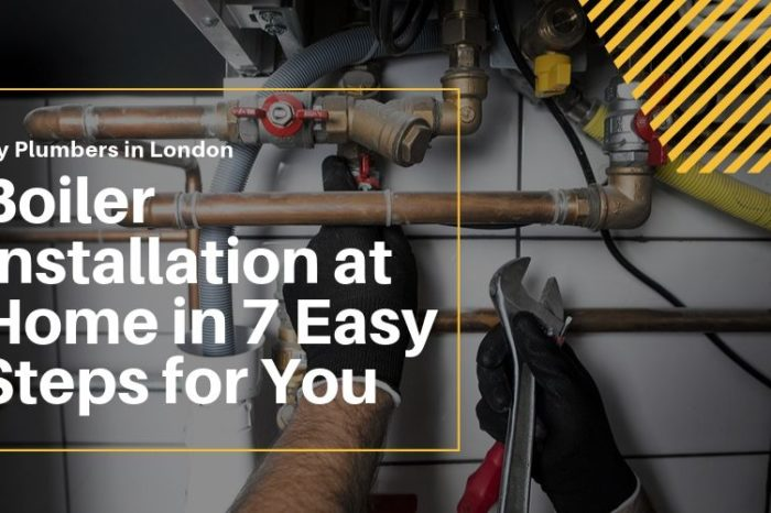 Boiler Installation at Home in 7 Easy Steps for You