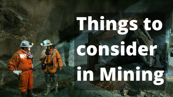 Things to consider in Mining Safety and Protective Clothing