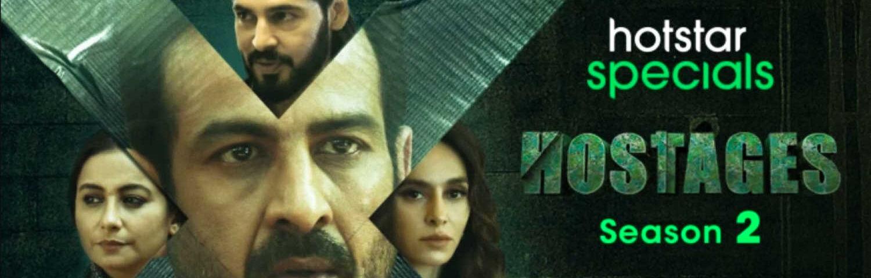 Hostages Season 2 Review K2 (Ketan Parekh) - Ibandhu