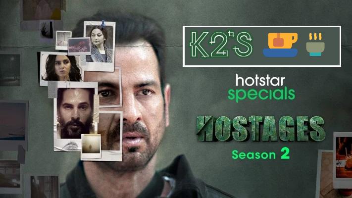K2 (Ketan Parekh)'s Review on Hostages Season-2 - Ibandhu