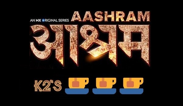 K2's Review Ratings Aashram Bobby Deol - Ibandhu