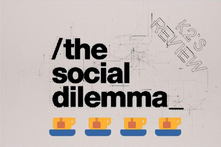 The Social Dilemma Review by K2 (Ketan Parekh) - Ibandhu