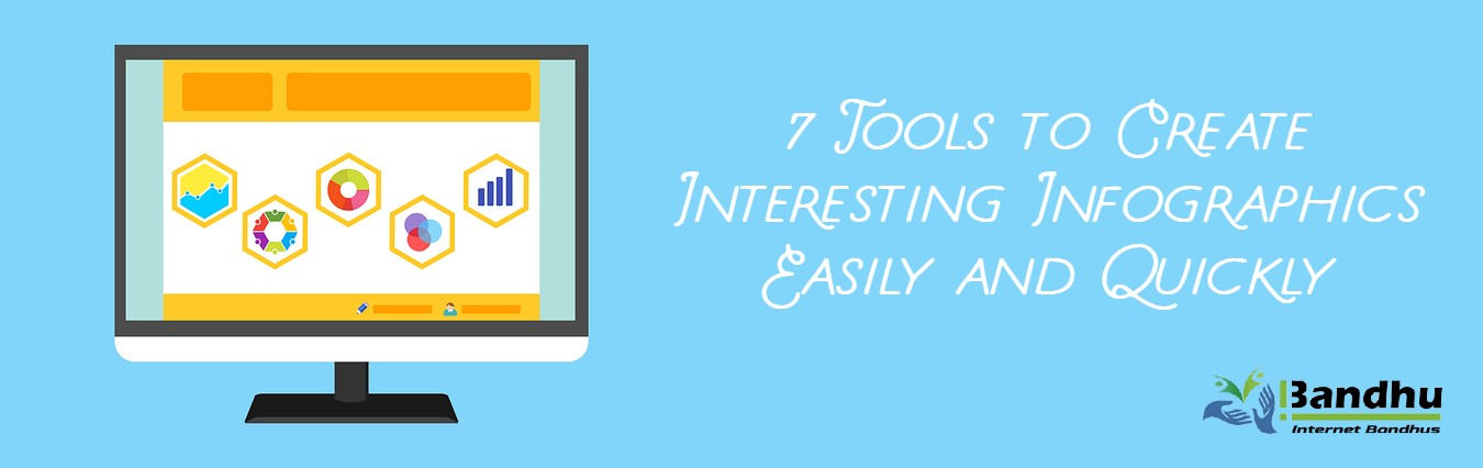 7 Tools to Create Interesting Infographics Easily and Quickly - Ibandhu