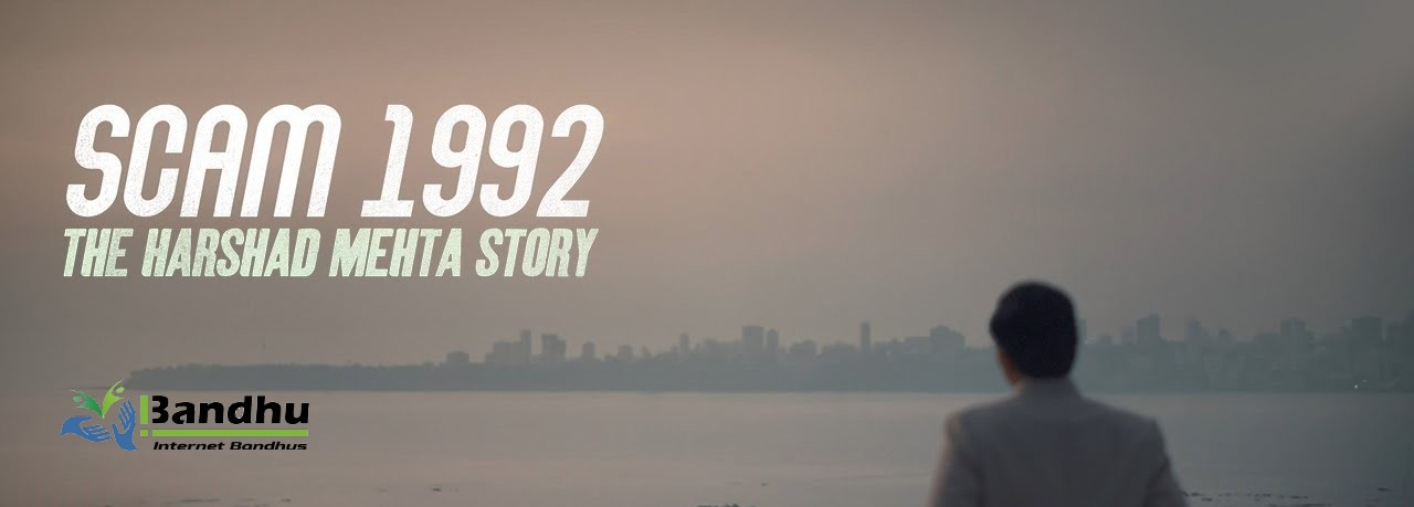 Scam 1992 Review: The Harshad Mehta Story - Ibandhu
